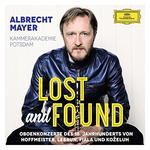 Lost And Found - Oboenkonzerte des 18. Jahrhunderts von Hoffmeister, Lebrun, Fiala und Koželuh