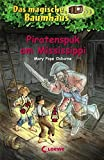 Das magische Baumhaus - Piratenspuk am Mississippi: Band 40