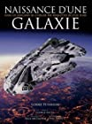 Naissance d'une galaxie - Dans les coulisses de l'atelier des maquettes Star Wars