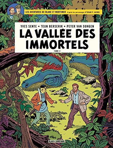Blake & Mortimer - Volume 26 - La Vallée des immortels (Blake et Mortimer) par [Sente, Yves, Berserik, Teun, Dongen, Peter Van]