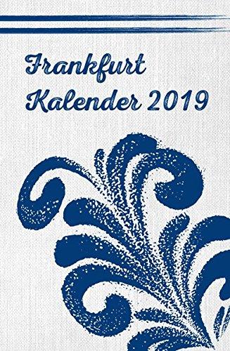Frankfurt Kalender 2019 (Kalender Gebunden Planer)