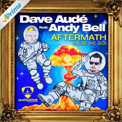 Aftermath (Here We Go) [feat. Andy Bell] (Radio)
