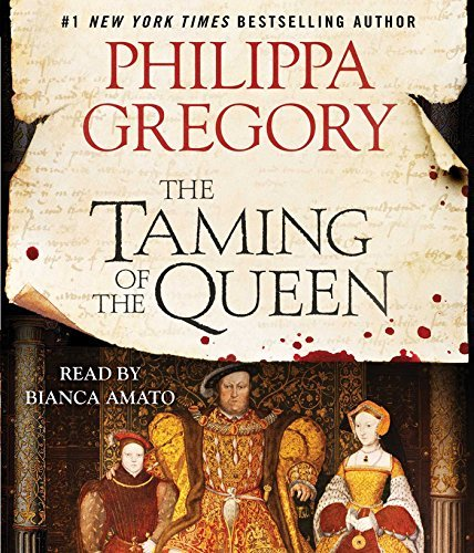 The Taming of the Queen by Philippa Gregory (2015-08-25)
