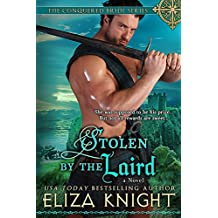 Stolen by the Laird (Conquered Bride Series Book 4) (English Edition)