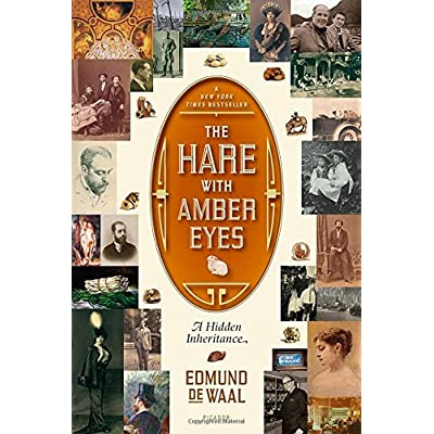 The Hare with Amber Eyes : A Hidden Inheritance