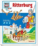 WAS IST WAS Junior Band 6. Ritterburg: Was gehört zu einer Burg? Wie lebten die Ritter?