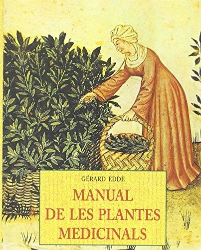 Manual De Les Plantes Medicinals (Petits Llibres De La Saviesa)