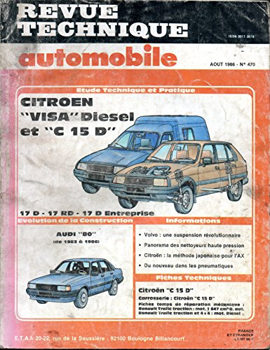 REVUE TECHNIQUE AUTOMOBILE N° 470 CITROEN VISA ET C 15 D 1.7 DIESEL