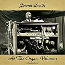 Jimmy Smith at the Organ, Volume 1 (feat. Lou Donaldson / Kenny Burrell / Art Blakey) [Remastered 2017]