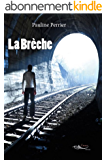 La Brèche: (livre dystopie)