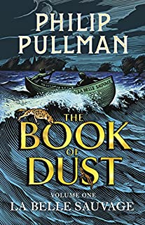 La Belle Sauvage: The Book of Dust Volume One (Book of Dust Series) (0385604416) | Amazon Products