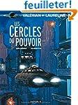 Val�rian, tome 15 : Les Cercles du po...