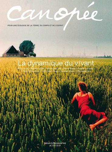 Canope, N 9/2011 : La dynamique du vivant
