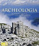 Archeologia. In Trentino Alto Adige quando i Santi si chiamavano Dei
