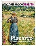 """Connaissance des Arts, Hors série N°744 : Pissarro : """"Le premier des impressionnistes"""""""