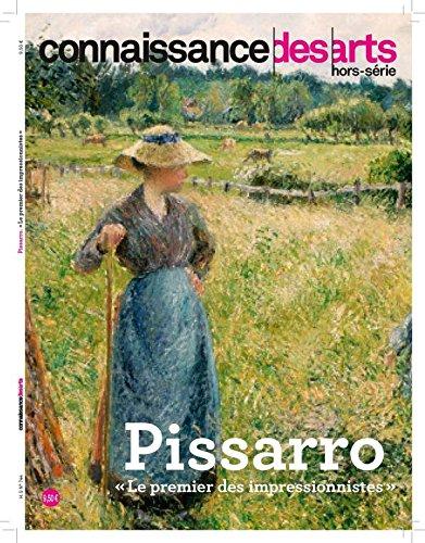 Connaissance des Arts, Hors srie N744 : Pissarro :