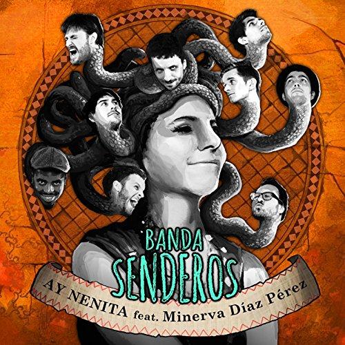 Ay Nenita (feat. Minerva Diaz ...