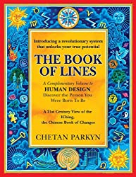 The Book of Lines: A 21st Century View of the IChing, the Chinese Book of Changes (English Edition)