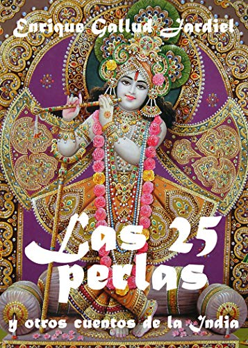 Las veinticinco perlas y otros cuentos de la India (Cuentos de sabiduría y espiritualidad nº 4)