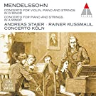 Andreas Staier - Mendelssohn: Concerto Fro Violin. Piano And Strings In D Minor. Concerto For Piano And Strings In A [Japan CD] WPCS-16126