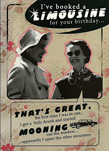 birthday-card-ive-booked-a-limousine-for-your-birthday-retro-joke-funny-humour-card