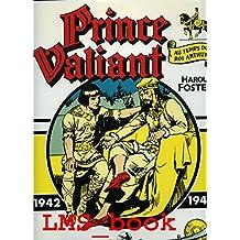 Prince Valiant, tome 3 : Au temps du roi Arthur (1942 - 1944)