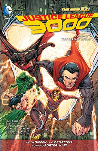 Justice League 3000 Volume 1: Yesterday Lives TP (The New 52) (Justice League of America) por Kieth Giffen