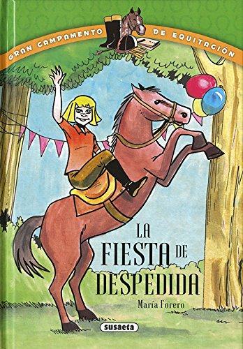 La fiesta de despedida (Gran campamento de equitación) por María Forero Calderón