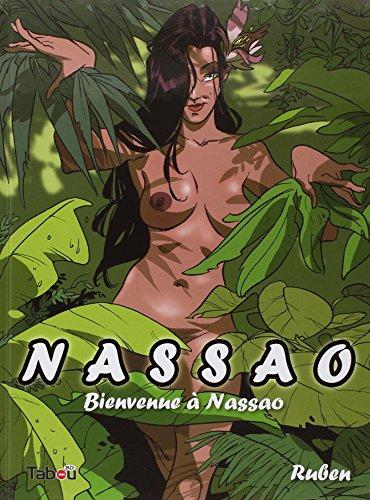 Nassao, Tome 1 : Bienvenue à Nassao par Ruben Del Rincon