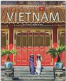 Horizont Vietnam: 160 Seiten Bildband mit über 245 Bildern - STÜRTZ Verlag -