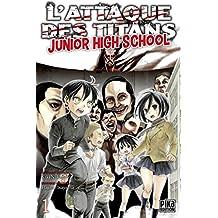 L'Attaque des Titans - Junior High School T01