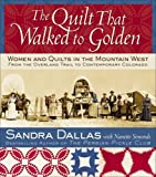 Best American Girl Quilts - The Quilt That Walked to Golden Review