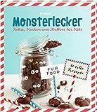 Monsterlecker: Kekse, Kuchen und Muffins für Kids
