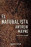 El naturalista (Las investigaciones de Theo Cray)