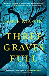 [(Three Graves Full)] [By (author) Jamie Mason] published on (August, 2013)