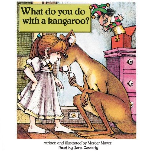What Do You Do with a Kangaroo?  Audiolibri
