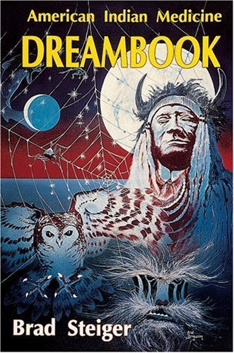 American Indian Medicine Dream Book by Brad Steiger (2000-01-01)