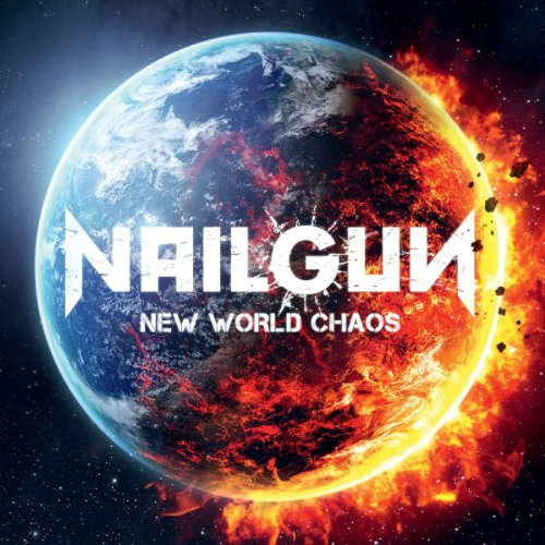 Nailgun: New World Chaos (Audio CD)