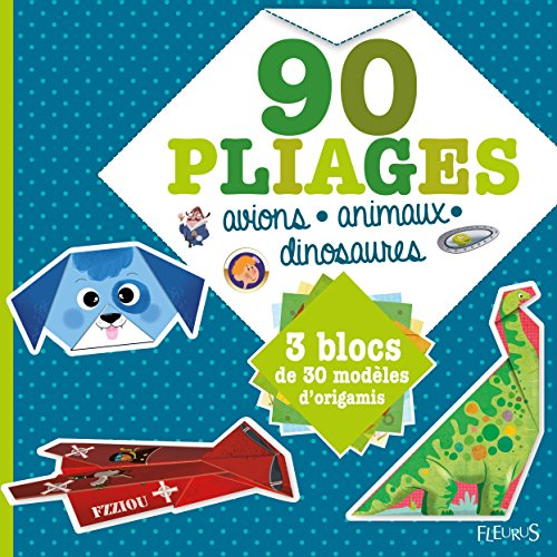 90 pliages avions-dinosaures-animaux