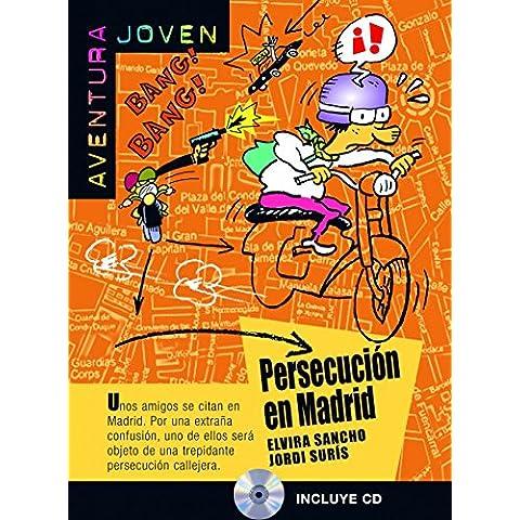 Persecución en Madrid. Serie Aventura Joven. Libro + CD (Ele- Lecturas Gradu.Jovenes)