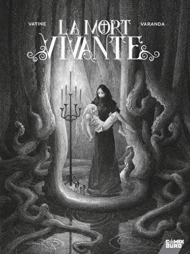 La Mort Vivante - Édition Luxe N&B: Edition spéciale N&B par Olivier Vatine