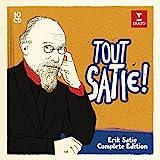 Satie: Tout Satie!