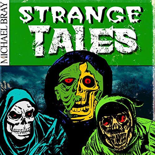 Strange Tales: A Collection of Horror Stories -