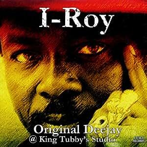 I-Roy Original Deejay @ King Tubby's Studio