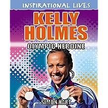 Kelly Holmes (Inspirational Lives)