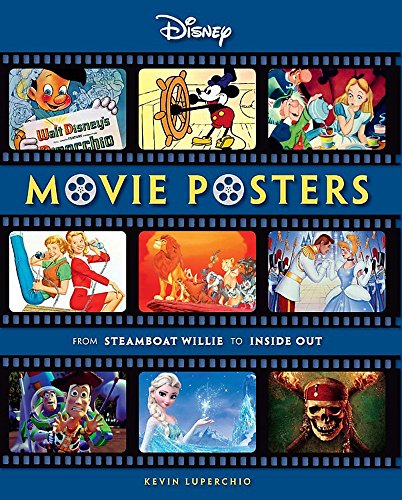 Disney Movie Posters: From Steamboat Willie to Inside Out (Disney Editions Deluxe (Film)) (Disney Poster Art)