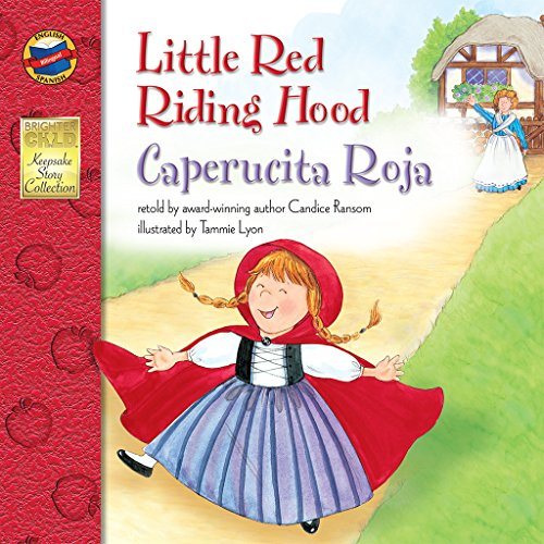 Little Red Riding Hood/Caperucita Roja (Brighter Child: Keepsake Stories (Bilingual)) por Candice Ransom