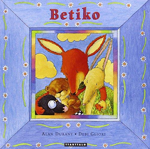 Betiko (Album ilustratuak) por Alan Durant