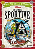 Le più belle storie di sfide sportive (Storie a fumetti Vol. 25)