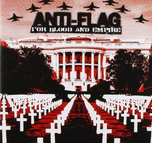 For Blood & Empire by Anti-Flag (Blood Flag)